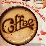 Infografica – Come preparare la perfetta tazza di caffé